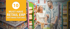 10-Must-Have-Retail-ERP-Software-Features