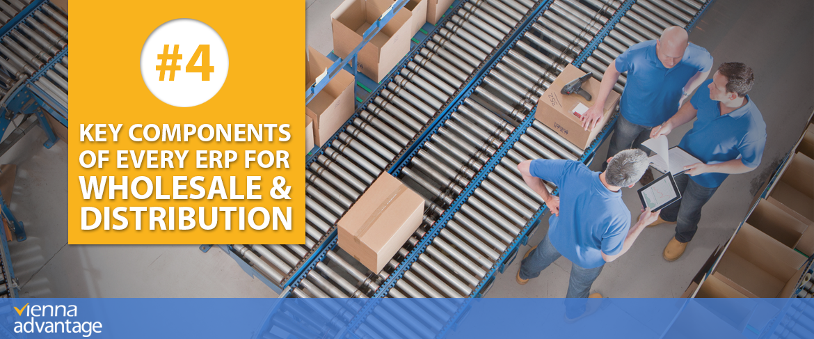 4-Key-components-of-every-erp-for-Wholesalers-and-Distributors