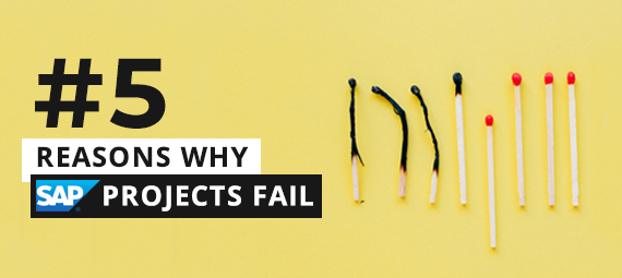 5 Reasons Why SAP Projects Fail
